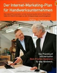 Der Internet-Marketing-Plan für Handwerksunternehmen Das Praxisbuch mit wertvol_2014-05-26_16-07-47