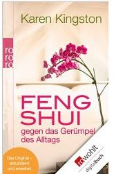Feng Shui gegen das Gerümpel des Alltags Richtig ausmisten